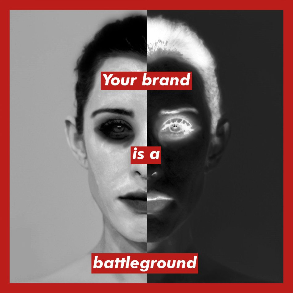 Your Brand is a Battlefield